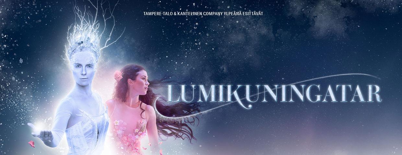 LUMIKUNINGATAR, , | lippu.fi